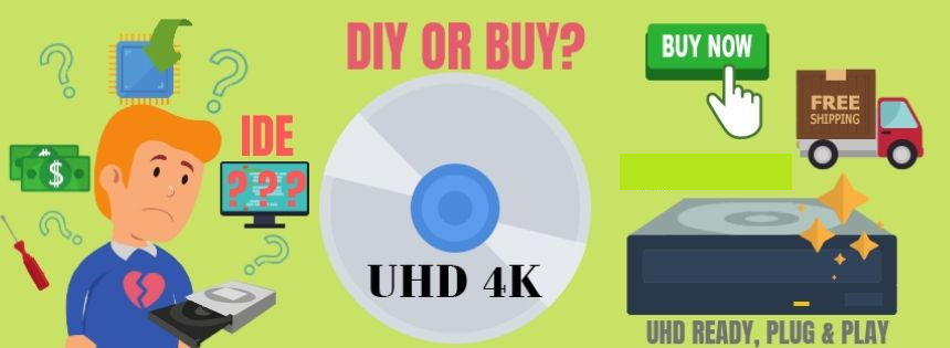 diy or buy uhd friendly drive
